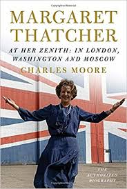 Margaret Thatcher: At Her Zenith: In London, Washington and ...