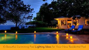 beautiful swimming pool lighting ideas beautiful lighting pool