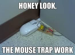 Mousetrap Quotes. QuotesGram via Relatably.com