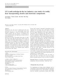 LCA and ecodesign in the <b>toy</b> industry: Case study of a <b>teddy bear</b> ...