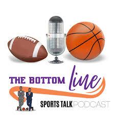 The Bottom Line Sports Talk