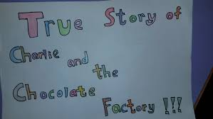 the true story of charlie and the chocolate factory by a the true story of charlie and the chocolate factory by 1a