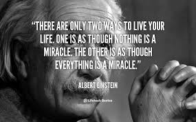 quote-Albert-Einstein-Albert-Einstein-Miracle-33.png via Relatably.com