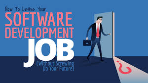 how to leave your software development job out screwing up how to leave your software development job out screwing up your future simple programmer