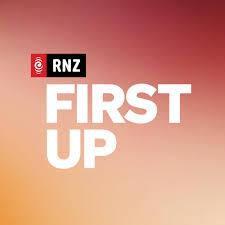 RNZ: First Up