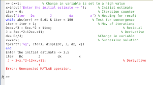 can someone explain why i get this error in matlab com can someone explain why i get this error in matlab i m trying to use a while loop to calculate for the newton raphson method my stop condition is when the