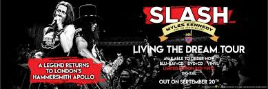 <b>slash</b> featuring myles kennedy and the conspirators '<b>living the</b> dream ...