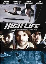 Kẻ Cướp Hoàn Lương High Life