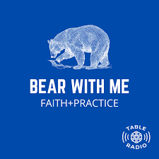 Bear with Me: Integrating Belief and Practice in the Christian Life