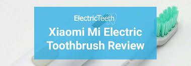 Xiaomi <b>Mi Electric Toothbrush</b> Review - Electric Teeth