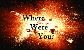 Image result for photo of where were you?