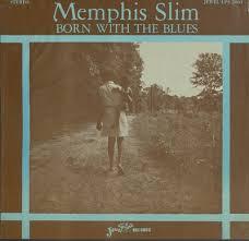 """<b>Memphis Slim</b>, <b>Born</b> with the blues"" by Jewel Records"