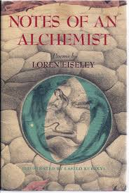 notes of an alchemist loren eiseley charles agvent rare notes of an alchemist