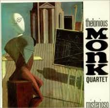 <b>Thelonius Monk</b> Quartet: <b>Misterioso</b> - PopMatters