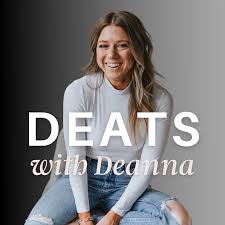 DEATS with Deanna:  Discussions around Food & Entrepreneurship