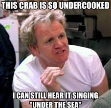 chef-gordon-ramsay-meme-crab.jpg via Relatably.com