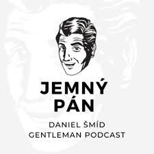 Jemný pán - gentleman podcast