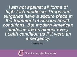 32 Quotes By Andrew Weil | ComfortingQuotes.com