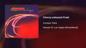 <b>Cocteau Twins</b> - Cherry-coloured Funk - YouTube