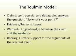 toulmin model essaytypes of argument and toulmin analysis    the toulmin model •