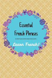 phrases lots of lora essential french phrases learn french