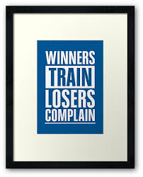 """<b>Winners Train Losers</b> Complain Inspirational Quote"" Framed Art ..."