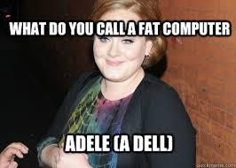 Adele memes | quickmeme via Relatably.com