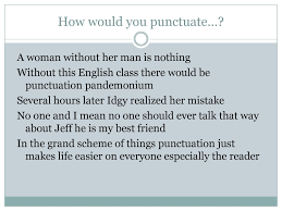 writing center workshops punctuation for additional help commas watch the comma story from teded it is a cute short video