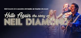 Hello Again- The Story of <b>Neil Diamond</b> | Hull New Theatre & Hull ...