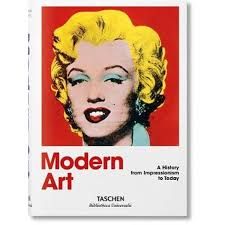 <b>Modern Art 1870</b>–<b>2000</b>, Impressionism to Today by Holzwarth Hans ...