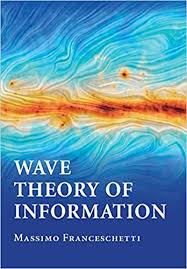 <b>Wave</b> Theory of Information, <b>Massimo</b> Franceschetti, eBook ...