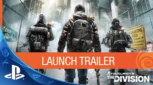 <b>Tom Clancy's The</b> Division – Launch Trailer | PS4 - YouTube