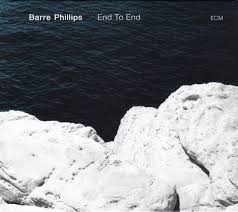 <b>Barre Phillips</b> - <b>End</b> To End (2018, CD) | Discogs