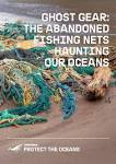 Ghost <b>Gear</b>: The Abandoned <b>Fishing</b> Nets Haunting Our Oceans ...