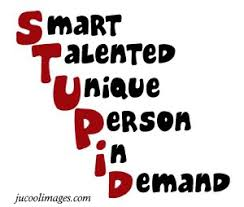 Stupid Quotes, Sayings Pictures & Images