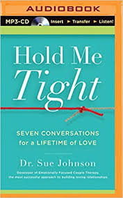 <b>Hold Me</b> Tight: Dr. Sue Johnson, Sandra Burr: 0889290303011 ...