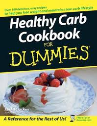 <b>Healthy Carb</b> Cookbook For Dummies | Cooking | Food & Drink ...