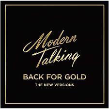 <b>Modern Talking</b> - <b>Back</b> For Gold – The New Versions | www.gt-a.ru