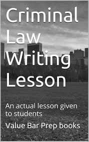 buy criminal law writing lesson e book ivy black black letter buy criminal law writing lesson e book ivy black black letter law books author of 6 published bar exam essays look inside in cheap price on