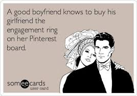 A good boyfriend knows to buy his girlfriend the engagement ring ...