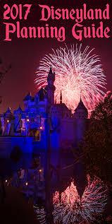 Disneyland 2017 Trip Planning Guide - Disney Tourist Blog