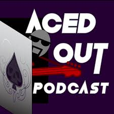 Aced Out Podcast