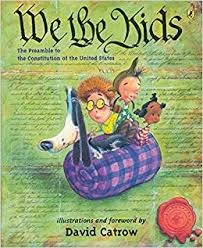 <b>We</b> the <b>Kids</b>: The Preamble to the Constitution of the United States ...