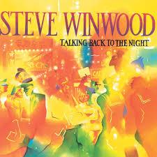 <b>Talking</b> Back To The Night by <b>Steve Winwood</b> on Apple Music