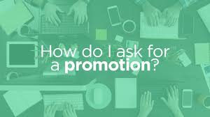 how do i ask for a promotion work differently how do i ask for a promotion work differently