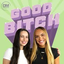 Good Bitch