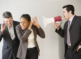 reasons why your employees hate you man a bullhorn hollering at coworkers represents one of the nine worst ways to manage