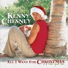 All I Want for Christmas Is a Real Good Tan album by Kenny Chesney