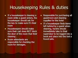 hospitality operations objective –    the world of lodging    housekeeping rules  amp  duties if a housekeeper is cleaning a room while a guest enters