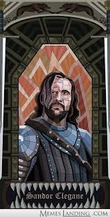 No spoilers] Stained glass window Sandor Clegane art - Memes Landing via Relatably.com